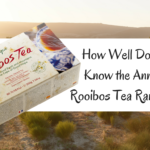 How Well Do You Know the Annique Rooibos Tea Range?