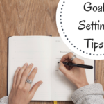 Goal Setting: Focus on These 7 Areas In Your Life